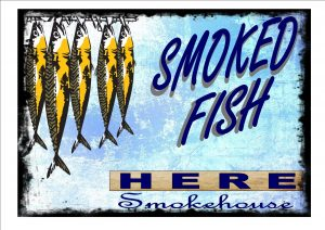 Vintage smoked fish Sign