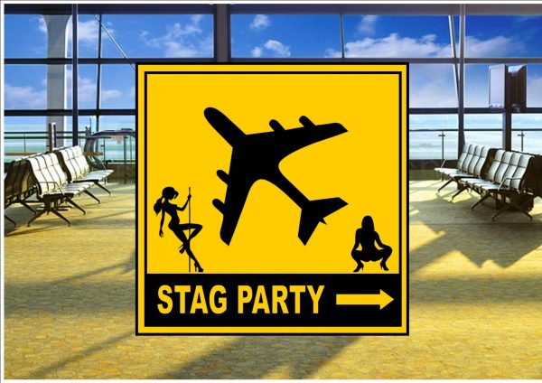 Airport Stag Party Sign
