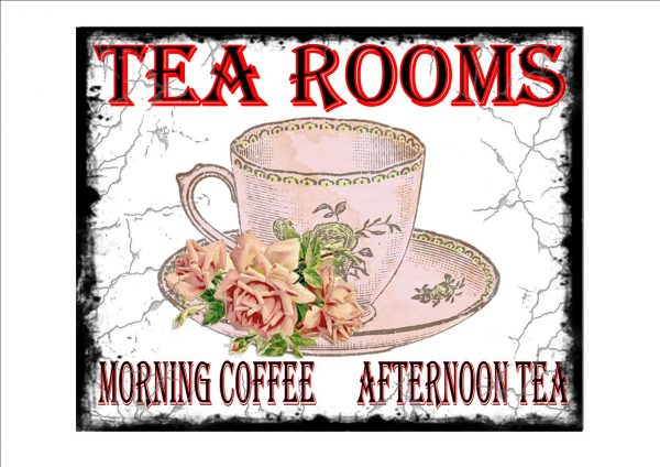 Tea Rooms Morning Coffee Sign