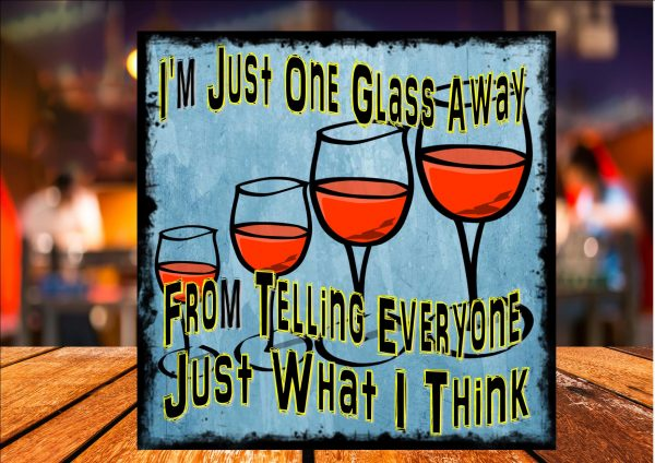 Just One Glass